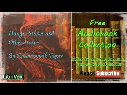 The Hungry Stones And Other Stories By Rabindranath Tagore Audiobook