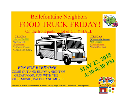 100 Girls On Trucks Bellefontaine Neighbors FOOD TRUCK FRIDAY City Of Bellefontaine