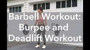 Barbell Workout: Deadlift And Burpee