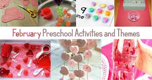 February Preschool Activities And Themes Your Kids Will Love
