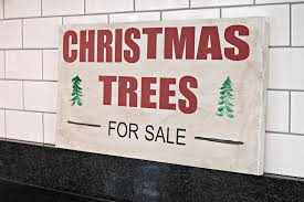 Christmas Tree For Sale Sign Dare To Deck The Halls Decor And Dog