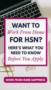 Want to Work From Home for HSN Here s What You Need To Know