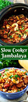 jambalaya crock pot recipe the 25 best cooker jambalaya ideas on fish