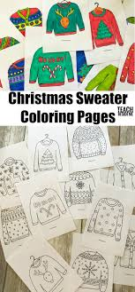 Christmas Sweater Coloring Pages Teach Beside Me
