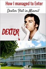 100 Dexter Morgan Apartment How I Managed To Enter S Apartment TRAVEL BLOG