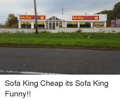 Youtube Sofa King We Todd Did by 25 Best Memes About I Am Sofa King I Am Sofa King Memes
