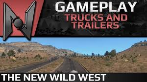100 Wild West Trucks ATS N Trailers The New Se1 Ep17 YouTube