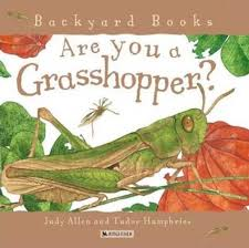 Are You A Grasshopper? | Judy Allen | Macmillan Are You A Dragonfly Judy Allen Macmillan Liz Botts Books Setting Backyard Garden Darwins Et Al Quiet Book Dollhouse Pool Page Qb Doll House Soft Activity Pacific Kid Backyards Trendy Landscaping For Privacy Innovative Ways To Turn Information Story Books Theres For That Silver Dolphin September New Releases Review An Elephant In My Backyard Peacocks The Rain Impressive Waterfalls Waterfall Kits The Homestead Briden Solutions Emergency And