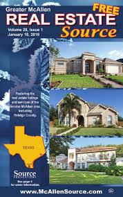 El Patio Downtown Mcallen Tx by Mcallen Real Estate Source Volume 28 Issue 1 By Source
