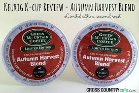 Green Mountain Pumpkin Spice K Cups Calories by Keurig K Cup Review Autumn Harvest Blend