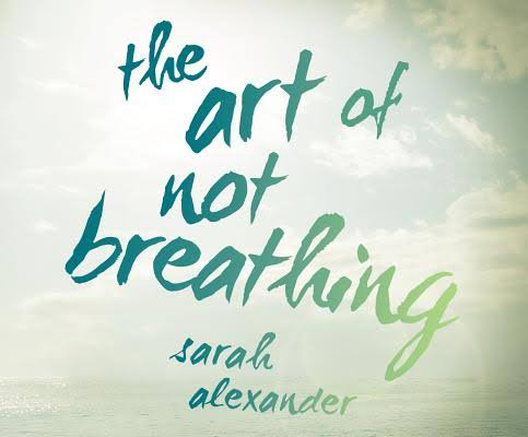 The Art of Not Breathing [Book]