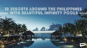 100 Resorts With Infinity Pools 10 Around The Philippines With Beautiful