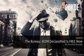 bureau free the bureau xcom declassified is free now on humble bundle pokde