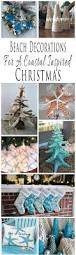 Christmas Tree Shop Brick Nj by Best 25 Beach Christmas Decor Ideas On Pinterest Christmas On