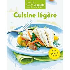 cuisine legere cuisine légère livre cuisine cultura