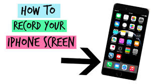 How to record your IPhone screen like my whats on my iphone 6