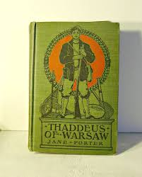 Antique Book Thaddeus Of Warsaw By Jane Porter 1905 1560main 1000