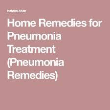 Best 25 Treatment for pneumonia ideas on Pinterest