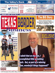 Texas Border Business January 2016 By Texas Border Business - Issuu Life Inside Texas Border Security Zone Truck Sales Commercial Youtube I Wanted To Stop Her Crying The Image Of A Migrant Child That Trump Administration Ppares Build First Part Border Wall On Volvo Mcallenvolvo Mcallen 2018 Reviews Edinburg Tx Bert Crossing Stock Photos Home Facebook Rio Grande Valley Is Unusually Quiet As Southwest Crossings