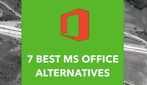 7 Best Alternatives To Microsoft fice Suite — 2018 Edition