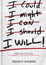 I Will Nine Traits Of The Outwardly Focused Christian
