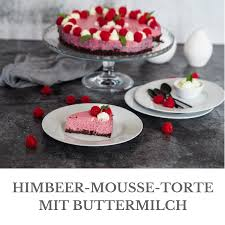 himbeer mousse torte mit buttermilch loui bakery