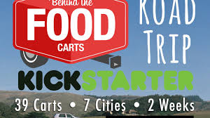100 Truck Stop Stories Behind The Food Carts Road Trip By Behind The Food Carts Kickstarter