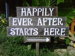 Happily Ever After Sign Welcome To Our Wedding Starts