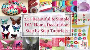 25 Beautiful Simple DIY Home Decoration Step By Tutorials
