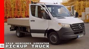 2018 Mercedes Sprinter Pickup Truck - YouTube Mercedesbenz Sprinter 516 Dump Trucks For Sale Tipper Truck Ford Transit Vs Mercedesbenz Sprinter Allegheny Truck Sales Approved Used Van 311cdi Vans Rv Business 3d Model Mercedes Sprinter 3d Mercedes 2018 High Roof Cgtrader Recovery 311 2005 In Blackhall Colliery County Mwb Highroof Cargo Van L2h2 2017 316 22 Cdi 432 Hd Chassis Horse Lamar The Cargo Mercedesbenzvansca Unveils 2019 Commercial Truckscom