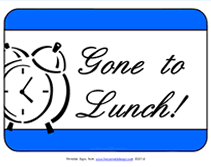 Gone To Lunch Printable Sign With Clock