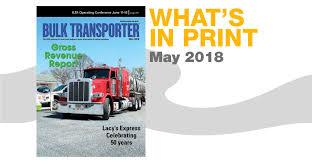 100 Bt Express Trucking Bulk Transporter May 2018 Issue Bulk Transporter