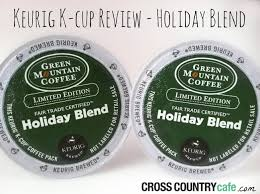 Green Mountain Pumpkin Spice K Cups Caffeine by Keurig K Cup Coffee Review Holiday Blend