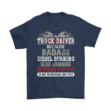 Truck Driver Because Badass Diesel Burning, Is Not An Official Job ... Real Men Smell Like Diesel Tshirt Truck Trucker Fazo Store Power Driven Gear Clothing Driver Because Badass Burning Is Not An Official Job Tshirts Ram Trucks Outfitter Diesel Hatswomen Special Offers Promotions Here Snazzyshirtzcom Los Angeles Officially Authorized Factory Outlet Dieselwomen Clotngtshirts Jerseys Lyst Michael Tshirt W Cool 360 In Blue For Men Merch Plano