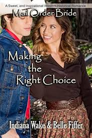 Making The Right Choice By Indiana Wake