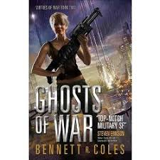 Ghosts Of War Paperback Bennett R Coles