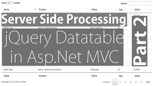 jQuery Datatable Server Side Processing in Asp Net MVC Part 2
