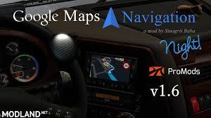 100 Google Maps Truck Navigation Night Version For ProMods V16 Mod For ETS 2