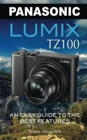 Panasonic Lumix TZ100 An Easy Guide To Stonehem Bill