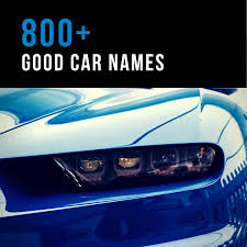 100 Good Names For Trucks 800 Car AxleAddict