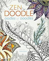 Amazon Zen Doodle Oodles Of Doodles 0035313661419 Tonia Jenny Books