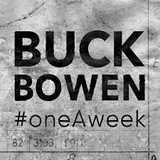 OneAweek Vol I Buck Bowen