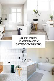 100 Scandinavian Design Chicago 67 Relaxing Bathroom S DigsDigs
