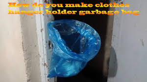 Christmas Tree Disposal Bags Walmart by How Do You Make Clothes Hanger Holder Garbage Bag Youtube