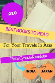 The Ultimate Asia Travel Book Literature List In Country Order Part 2 Is From Cyprus