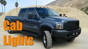 100 Semi Truck Led Lights Installing CAB LIGHTS From Harbor Freight On Ford F350 Diesel