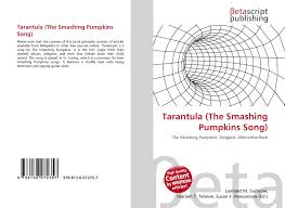 Smashing Pumpkins Tarantula by Search Results For