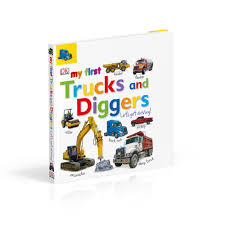 Tabbed Board Books: My First Trucks And Diggers: Let's Get Driving ...