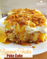 Bananas Foster Poke Cake The Country Cook