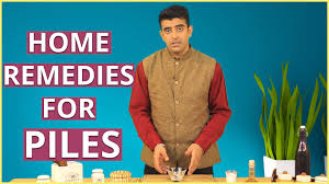 PILES TREATMENT AT HOME I Home Reme s For Piles Cure